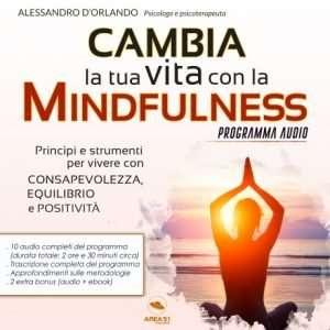 Cmbia vita con la Mindfulness